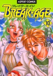 ブレイク-エイジ 第01-10巻 [Break Age vol 01-10]