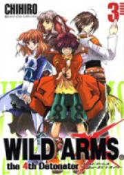 WILD ARMS the 4th Detonator 第01巻