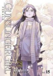 ガンスリンガー•ガール 第01-15巻 [Gunslinger Girl vol 01-15]