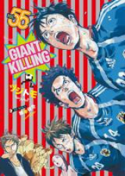ジャイアントキリング 第01-55巻 [Giant Killing vol 01-55]