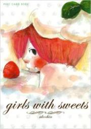 (画集) [Akochin] Girls with sweets 新風舎文庫 POST CARD BOOK
