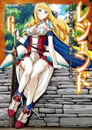 レジェンド 第01-10巻 [Rejendo vol 01-10]