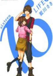 シックスティーンライフ 第01-02巻 [16 Life vol 01-02]