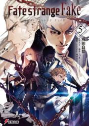 [Novel] Fate/Strange Fake 第01-02巻