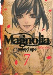マグノリア 第01-07巻 [Magnolia vol 01-07]