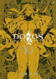 DOGS 獵犬 BULLETS&CARNAGE 第01-10巻 [Dogs: Bullets & Carnage vol 01-10]