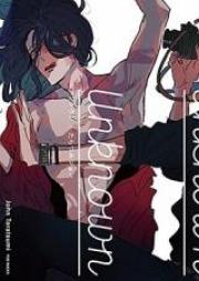 アンノウン 第01-04巻 [Unknown vol 01-04]