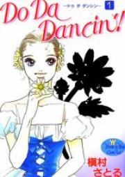 ドゥ ダ ダンシン 第01-09巻 [Do Da Dancin'! vol 01-09]