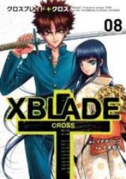クロスブレイド+クロス 第01巻 [X BLADE CROSS vol 01]