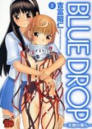 ブルー ドロップ~天使の僕ら~ 第01-02巻 [Blue Drop – Tenshi no Bokura vol 01-02]