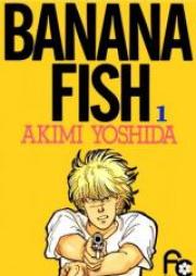 バナナフィッシュ 第01-11巻 [Banana Fish vol 01-11]