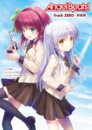 [Novel] Angel Beats! -Track ZERO- 新装版