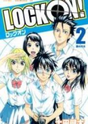 ロックオン! 第01-02巻 [Lock On! vol 01-02]